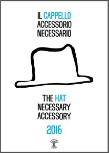 Accessorio necessario - il cappello